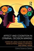 Affect and Cognition in Criminal Decision Making, ed. , v.