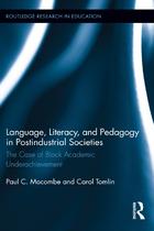 Language, Literacy, and Pedagogy in Postindustrial Societies, ed. , v.
