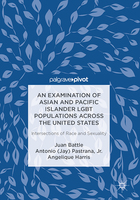 An Examination of Asian and Pacific Islander LGBT Populations Across the United States, ed. , v.