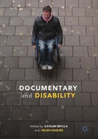 Documentary and Disability, ed. , v.
