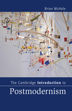 The Cambridge Introduction to Postmodernism, ed. , v.
