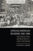African American Religions, 1500-2000, ed. , v.