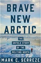 Brave New Arctic, ed. , v.