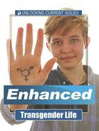 Transgender Life, ed. , v.