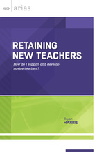 Retaining New Teachers, ed. , v.
