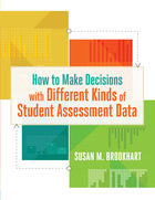 How to Make Decisions with Different Kinds of Student Assessment Data, ed. , v.