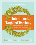 Intentional and Targeted Teaching, ed. , v.