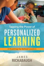 Tapping the Power of Personalized Learning, ed. , v.