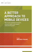A Better Approach to Mobile Devices, ed. , v.
