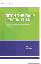 Ditch the Daily Lesson Plan, ed. , v.