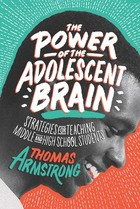 The Power of the Adolescent Brain, ed. , v.