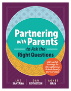 Partnering with Parents to Ask the Right Questions, ed. , v.