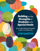 Building on the Strengths of Students with Special Needs