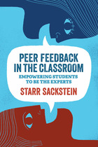 Peer Feedback in the Classroom, ed. , v.