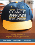 The Coach Approach to School Leadership, ed. , v.