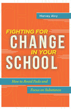Fighting for Change in Your School, ed. , v.