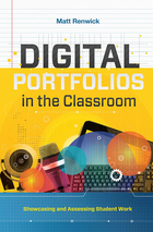 Digital Portfolios in the Classroom, ed. , v.