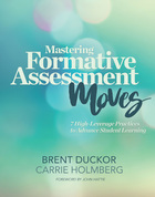 Mastering Formative Assessment Moves, ed. , v.