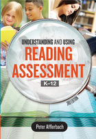 Understanding and Using Reading Assessment, K-12, ed. 3, v.