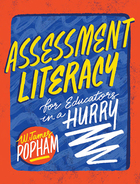 Assessment Literacy for Educators in a Hurry, ed. , v.