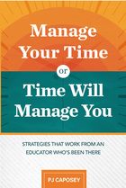 Manage Your Time or Time Will Manage You