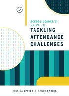 School Leader's Guide to Tackling Attendance Challenges, ed. , v.