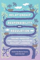 Relationship, Responsibility, and Regulation, ed. , v.