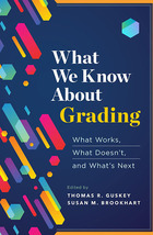What We Know About Grading, ed. , v.
