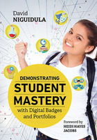Demonstrating Student Mastery with Digital Badges and Portfolios, ed. , v.