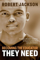 Becoming the Educator They Need, ed. , v.
