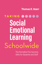 Taking Social-Emotional Learning Schoolwide, ed. , v.