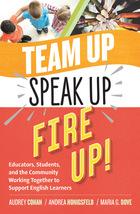Team Up, Speak Up, Fire Up!, ed. , v.