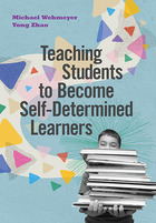 Teaching Students to Become Self-Determined Learners, ed. , v.