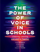 The Power of Voice in Schools, ed. , v.