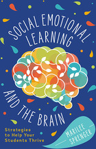 Social-Emotional Learning and the Brain, ed. , v.