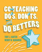 Co-Teaching Do's, Don'ts, and Do Betters, ed. , v.