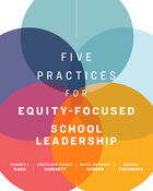 Five Practices for Equity-Focused School Leadership, ed. , v.