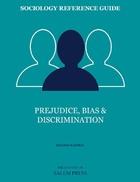 Prejudice, Bias & Discrimination, ed. 2, v.
