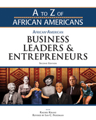 African-American Business Leaders and Entrepreneurs, ed. 2, v.