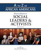 African-American Social Leaders and Activists, 3rd ed., ed. 3, v.