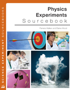 Physics Experiments Sourcebook, ed. , v.
