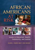 African Americans at Risk, ed. , v.