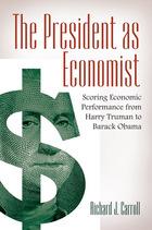 The President as Economist