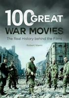 100 Great War Movies, ed. , v.