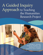 A Guided Inquiry Approach to Teaching the Humanities Research Project