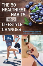 The 50 Healthiest Habits and Lifestyle Changes, ed. , v.