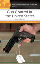 Gun Control in the United States, ed. 2, v.