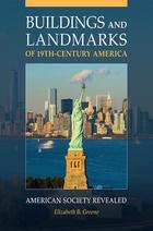 Buildings and Landmarks of 19th-Century America, ed. , v.