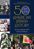 50 Events That Shaped American Indian History, ed. , v.
