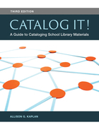 Catalog It! A Guide to Cataloging School Library Materials, ed. 3, v.